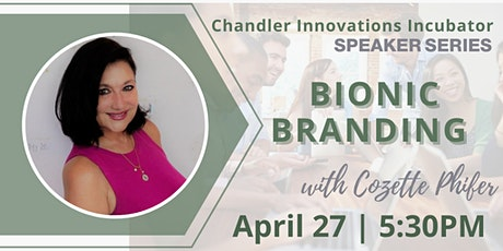 Speaker Series Phoenix Start Up Week: Bionic Branding with Cozette Phifer tickets