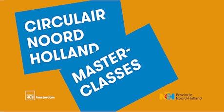 Masterclass | Circulair Ondernemen | De uitdagingen tickets