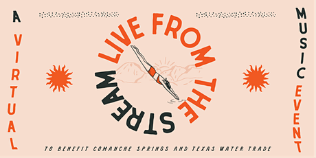 Live From the Steam: A Virtual Music Event & Fundraiser for Texas Water tickets