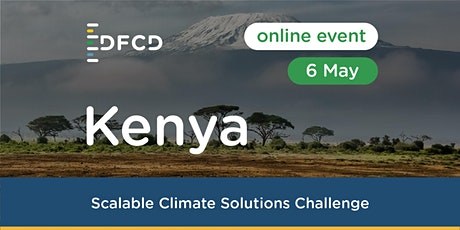 DFCD Scalable Climate Solutions challenge in Kenya tickets