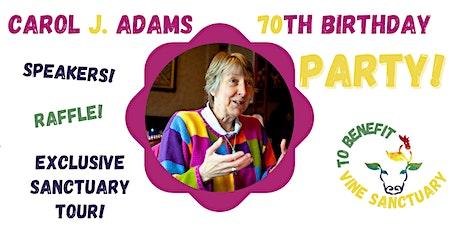 Carol J. Adams 70th Birthday Blast tickets