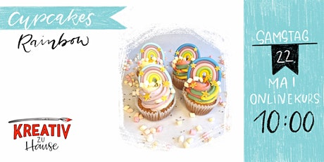 Cupcakes in Regenbogen Backen - Live Onlinekurs Kreativ zu Hause Tickets