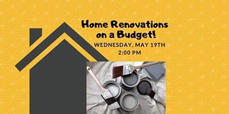 Webinar: Top, Easy Home Renovation Ideas on a Budget! tickets