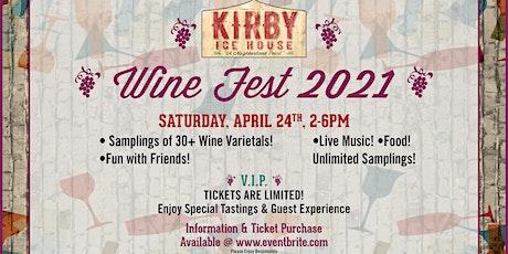 Kirby Ice House Wine Fest 2021 tickets
