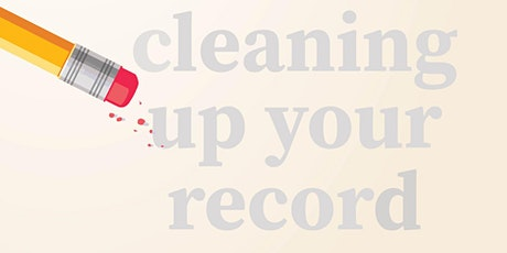 Cleaning Up Your Criminal Record tickets