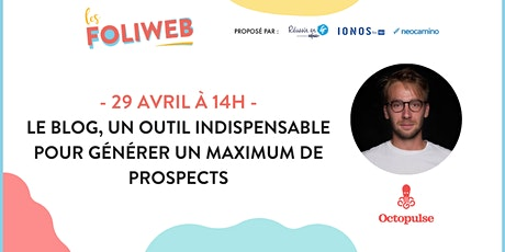 Le blog, un outil indispensable pour générer un maximum de prospects tickets