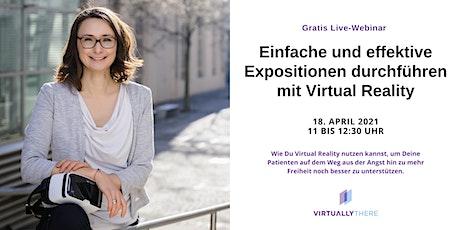 Einfache & Effektive Expositionen mit Virtual Reality [Gratis Live Webinar] Tickets