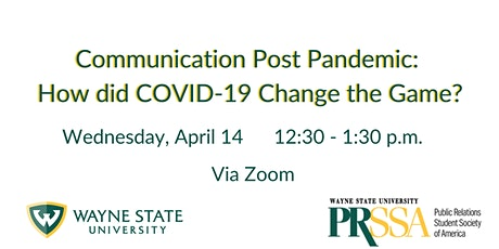 Communication Post Pandemic: How did COVID-19 Change the Game? tickets