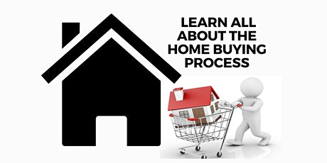 Webinar: Home Buyers, learn all about the home buying process! tickets