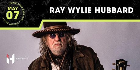 Ray Wylie Hubbard - Lightstream Backyard Concert Series tickets
