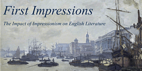 First Impressions: The Impact of Impressionism on English Literature tickets