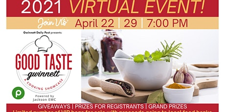 2021 Virtual Good Taste Gwinnet - Cook Along With Us! tickets