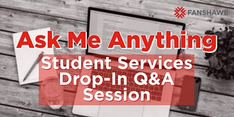 Summer 2021 Ask Me Anything  - Student Services Drop-In Q&A Sessions tickets