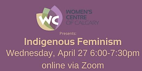 Indigenous Feminism (Online) tickets