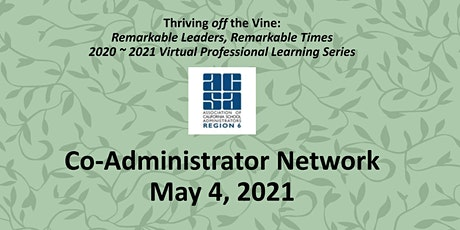 ACSA Region 6 Co-Administrator Network: May 4 tickets