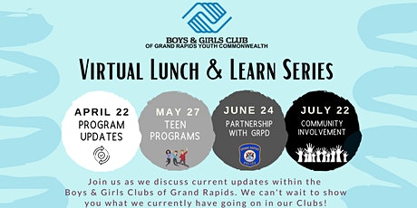 Boys & Girls Club of Grand Rapids Virtual Lunch-N-Learn Series tickets