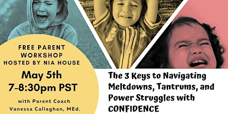 Navigate Meltdowns, Tantrums, & Power Struggles with Calm & Confidence tickets