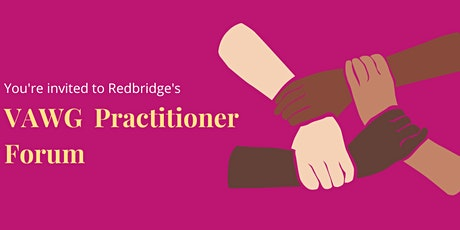 Redbridge VAWG Practitioner Forum tickets