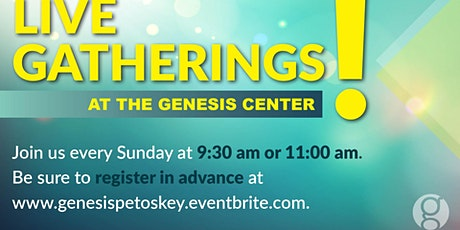 Sunday April 11 -  9:30am   **No Genesis Kids' classes this morning.** tickets