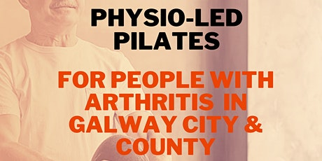 6 week Online Physio-Led Pilates for People with Arthritis in Galway tickets