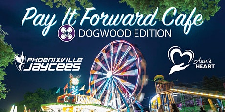 Pay It Forward Cafe: Dogwood Edition tickets