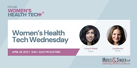 Women's Health Tech Wednesdays   Moses & Singer LLP tickets