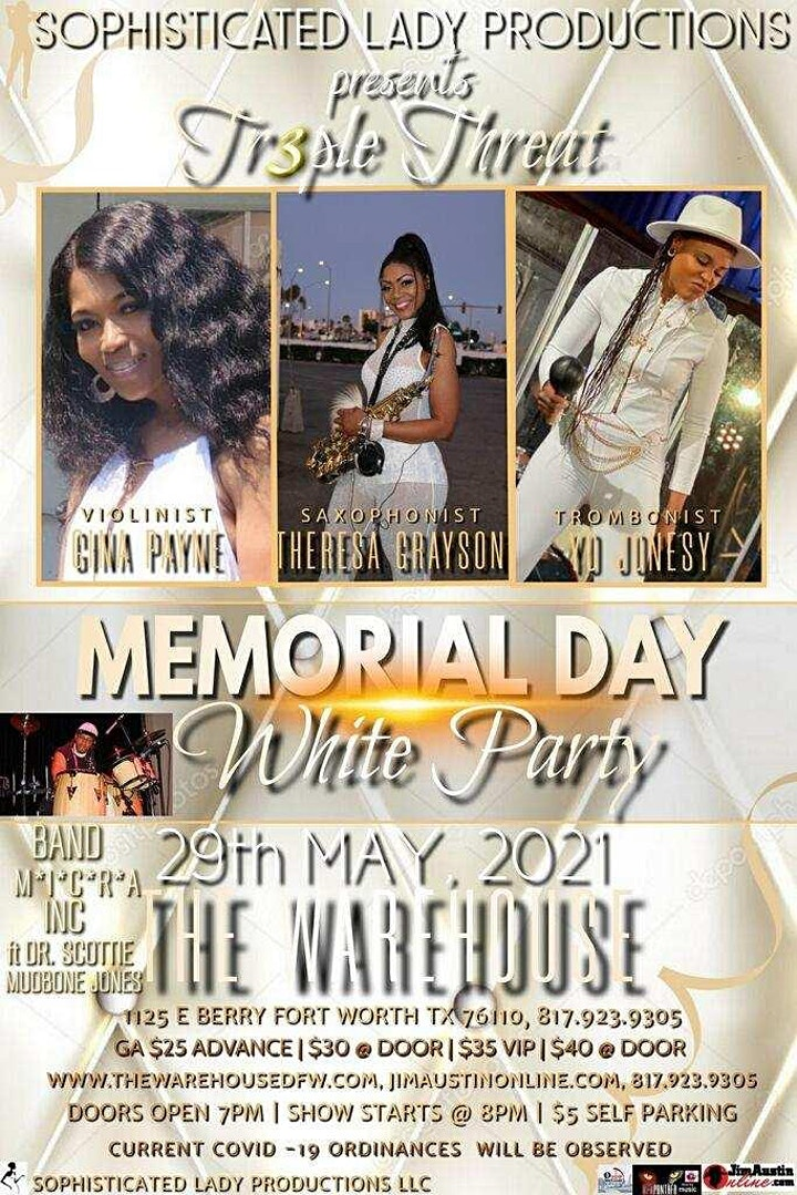 Triple Threat Memorial Day White Party, 5/29/2021, 8PM CST @ The Warehouse image