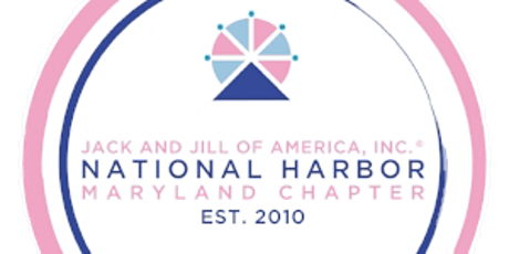 National Harbor Chapter of Jack and Jill, Inc  10th Anniversary Celebration tickets