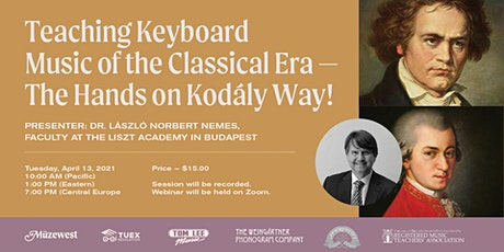 Teaching Classical Style on the Keyboard - a Kodály Approach tickets