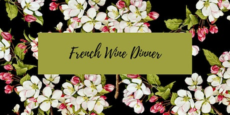 Spring French Wine Dinner tickets