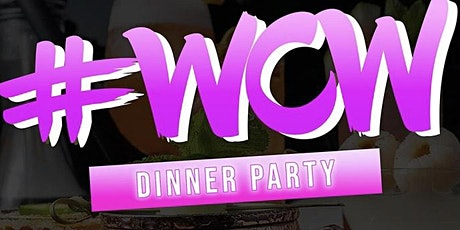 Woman Crush Wednesday Dinner Party tickets