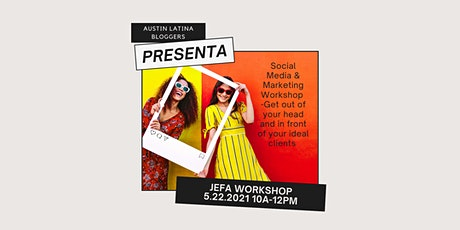 Jefas Workshop-Social Media Workshop tickets