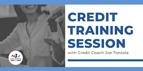 NJ Auto Lending - Credit Training Session tickets