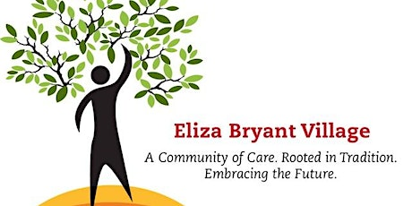 2021 Virtual Eliza Bryant Village Annual Meeting tickets