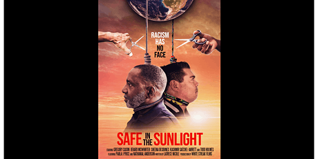 Safe In The Sunlight Movie Premiere tickets