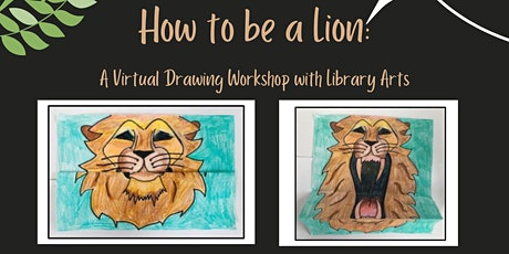 How to Be a Lion: A Virtual Drawing Workshop tickets