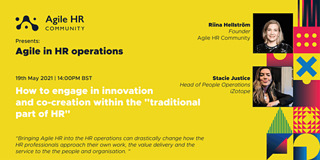 Agile in HR operations - How to engage in innovation and co-creation tickets