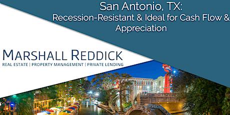San Antonio, TX: Recession-Resistant & Ideal for Cash Flow & Appreciation! tickets