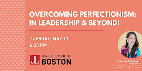 Overcoming Perfectionism: In Leadership and Beyond! tickets
