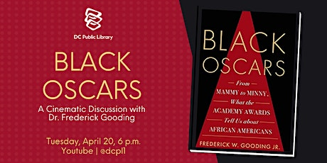Black Oscars - A Cinematic Discussion with Dr. Frederick Gooding tickets