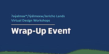 Jericho Lands Virtual Design Workshops: Wrap-Up Event tickets