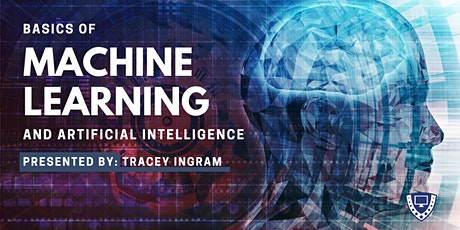 Basics of Machine Learning & Artificial Intelligence with Tracey Ingram boletos