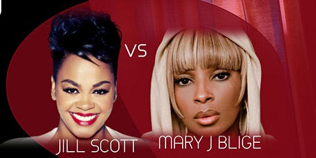 Tribute to the Music of Mary J Blige  VS Jill Scott tickets