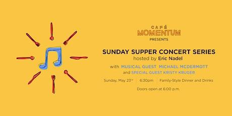 Sunday Supper Concert Series Michael McDermott tickets