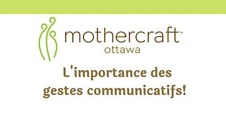 Mothercraft EarlyONyva:  L'importance des gestes communicatifs billets