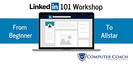 LinkedIn 101 Virtual Workshop tickets