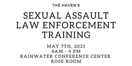The Haven Sexual Assault Law Enforcement Training tickets