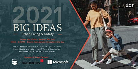BIG IDEAS 2021: Urban Living, Equity, and Safety Summit tickets