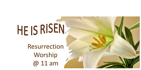 Easter Resurrection Worship and Communion tickets