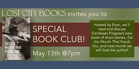 Eat The Mouth That Feeds You - Special Book Club! tickets
